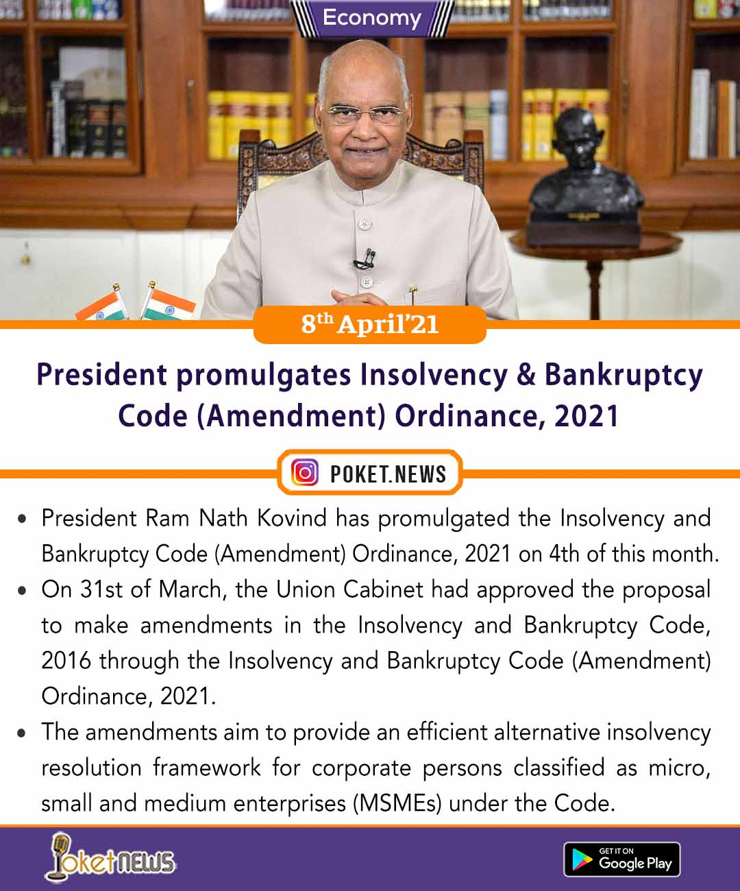 President promulgates Insolvency and Bankruptcy Code (Amendment) Ordinance, 2021